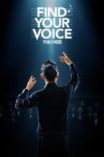 Nonton film Find Your Voice (Re Xue He Chang Tuan) (2020) terbaru