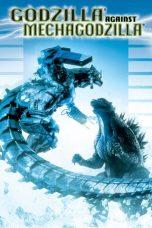 Nonton film Godzilla Against MechaGodzilla (2002) terbaru