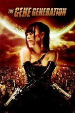 Nonton film The Gene Generation (2007) terbaru