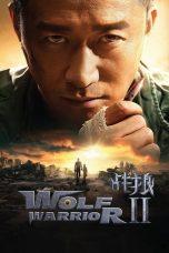 Nonton film Wolf Warrior 2 (Zhan lang II) (2017) terbaru