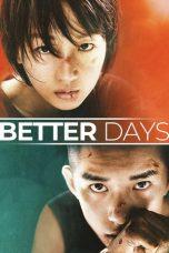 Nonton film Better Days (Shaonian de ni) (2019) terbaru