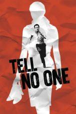 Nonton film Tell No One (Ne le dis à personne) (2006) terbaru