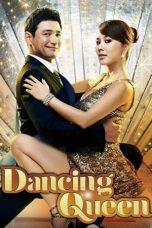 Nonton film Dancing Queen (Daensing kwin) (2012) terbaru