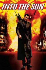 Nonton film Into the Sun (2005) terbaru