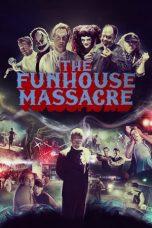 Nonton film The Funhouse Massacre (2015) terbaru