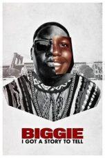 Nonton film Biggie: I Got a Story to Tell (2021) terbaru