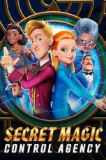 Nonton film Secret Magic Control Agency (2021) terbaru