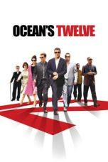 Nonton film Ocean's Twelve (2004) terbaru