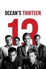 Nonton film Ocean's Thirteen (2007) terbaru