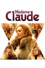 Nonton film Madame Claude (2021) terbaru