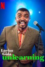 Nonton film Loyiso Gola: Unlearning (2021) terbaru