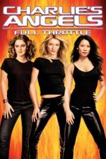 Nonton film Charlie's Angels: Full Throttle (2003) terbaru