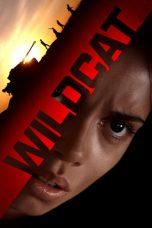 Nonton film Wildcat (2021) terbaru