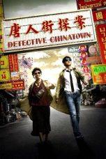 Nonton film Detective Chinatown (Tang ren jie tan an) (2015) terbaru