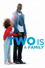Nonton film Two Is a Family (Demain tout commence) (2016) terbaru