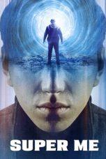 Nonton film Super Me (Qi Huan Zhi Lv) (2021) terbaru