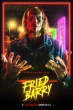 Nonton film Fried Barry (2020) terbaru
