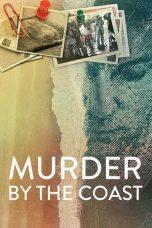 Nonton film Murder by the Coast (El caso Wanninkhof-Carabantes) (2021) terbaru