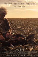 Nonton film The Corruption of Divine Providence (2020) terbaru