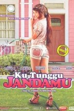 Nonton film Ku Tunggu Jandamu (2008) terbaru