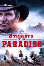 Nonton film 3 Tickets to Paradise (2021) terbaru