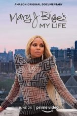 Nonton film Mary J. Blige's My Life (2021) terbaru
