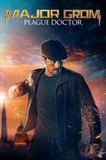 Nonton film Major Grom: Plague Doctor (Mayor Grom- Chumnoy Doktor) (2021) terbaru