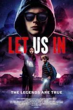 Nonton film Let Us In (2021) terbaru