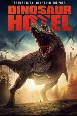 Nonton film Dinosaur Hotel (2021) terbaru