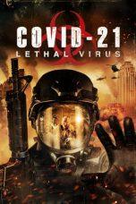 Nonton film COVID-21: Lethal Virus (2021) terbaru