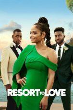 Nonton film Resort to Love (2021) terbaru