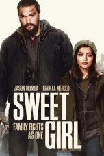 Nonton film Sweet Girl (2021) terbaru