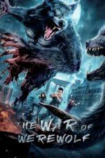 Nonton film The War of Werewolf (2021) terbaru