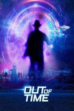 Nonton film Out Of Time (2021) terbaru