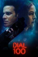 Nonton film Dial 100 (2021) terbaru
