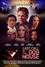 Nonton film Last Call in the Dog House (2021) terbaru