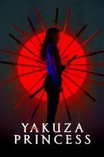 Nonton film Yakuza Princess (2021) terbaru