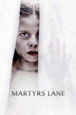 Nonton film Martyrs Lane (2021) terbaru