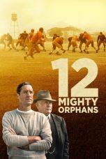 Nonton film 12 Mighty Orphans (2021) terbaru