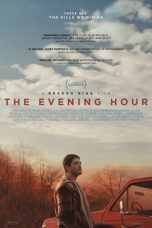 Nonton film The Evening Hour (2021) terbaru