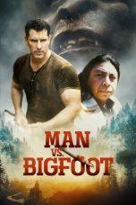 Nonton film Man vs. Bigfoot (2021) terbaru