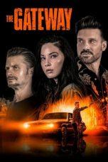 Nonton film The Gateway (2021) terbaru