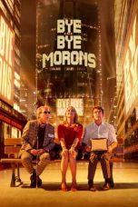 Nonton film Bye Bye Morons (2020) terbaru