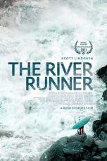 Nonton film The River Runner (2021) terbaru