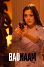 Nonton film Badnaam (2021) terbaru
