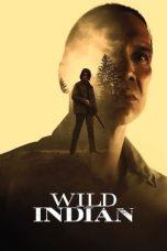 Nonton film Wild Indian (2021) terbaru