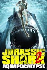 Nonton film Jurassic Shark 2: Aquapocalypse (2021) terbaru