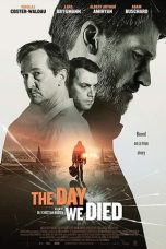 Nonton film The Day We Died (2020) terbaru