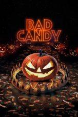 Nonton film Bad Candy (2021) terbaru
