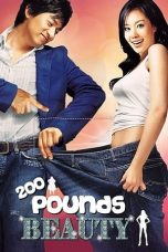 Nonton film 200 Pounds Beauty (Minyeo-neun goerowo) (2006) terbaru